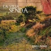 La Vieja Senda Songs
