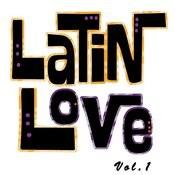 Latin Love, Vol. 1 Songs
