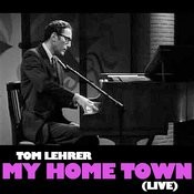 My Home Town (Live) Songs