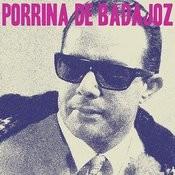 Porrina De Badajoz Songs