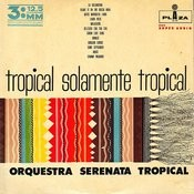 Tropical Solamente Tropical Songs