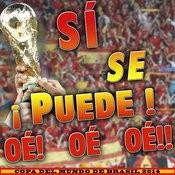 Copa Del Mundo De Brasil 2014. Sí Se Puede ! Oe ! Oe Oeoe !! Songs