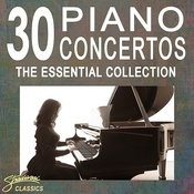 30 Piano Concertos - The Essential Collection Songs