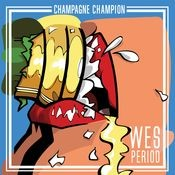 Champagne Champion Songs