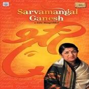 Sarvamangal Ganesh Songs