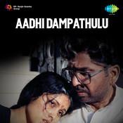 Aadhi Dampathulu Songs