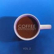 Coffee Anthology - Vol.2 Songs