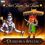 Shri Ram Jai Ram - Dussehra Special Songs