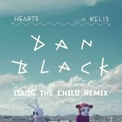 Hearts (Louis The Child Remix) Songs