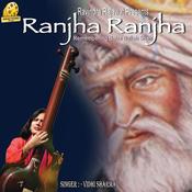 Ranjha Ranjha Songs
