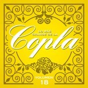 Lo Más Grande De La Copla - Vol. 18 Songs