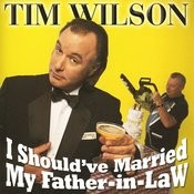 I Should've Married My Father-In-Law Songs