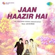 Jaan Haazir Hai Songs