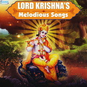 Lord Krishnas Melodious Songs Songs