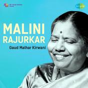 Malini Rajurkar - Gaud Malhar Kirwani Songs
