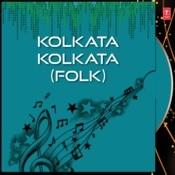 Kolkata Kolkata Songs