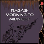 Ragas-Morning To Midnight Songs
