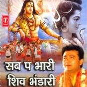 Sab Pa Bhari Shiv Bhandari Songs