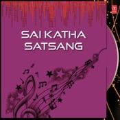 Sai Katha Satsang Songs