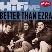 Rhino Hi-Five: Better Than Ezra Songs