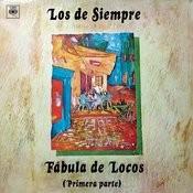 Fábula de Locos (Primera Parte) Songs