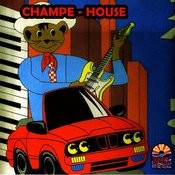 Champe - House Songs