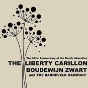 The Liberty Carillon: The 50th Anniversay Of The Dutch Liberation Songs