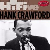 Rhino Hi-Five: Hank Crawford Songs