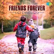 Friends Forever - Tamil Songs Download: Friends Forever