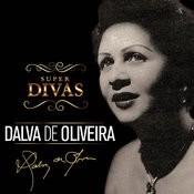Série Super Divas - Dalva De Oliveira Songs