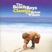 The Beach Boys Classics...Selected By Brian Wilson Songs