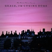 Grace, I'm Coming Home Songs
