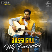 Jassi Gill - My Favourites Songs