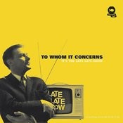 To Whom It Concerns (3-Track Maxi-Single) Songs