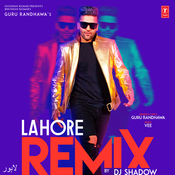 Lahore - Remix Songs