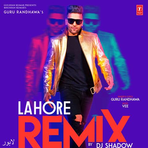 Lahore - Remix Songs Download: Lahore - Remix MP3 Punjabi
