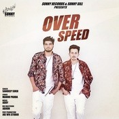 Over Speed Song