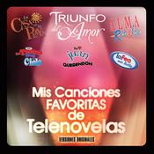Mis Canciones Favoritas De Telenovelas Songs