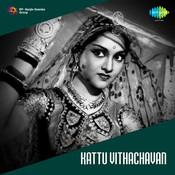Kattu Vithachavan Songs