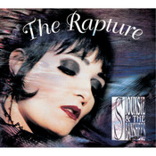 The Rapture (Remastered / Expanded) Songs