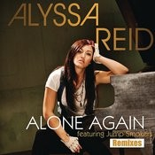 Alone Again (Remixes) Songs