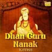 Dhan Guru Nanak - Katha Songs