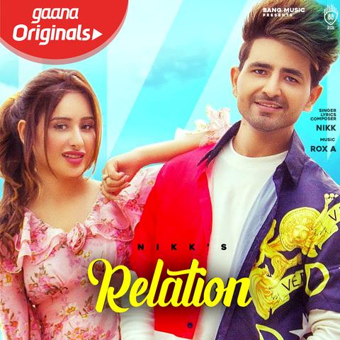 Relation Song Download: Nikk Relation MP3 Punjabi Song