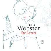 Ben Webster For Lovers Songs