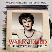 Walk Hard:  The Dewey Cox Story (Deluxe Edition) Songs