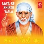 Aaya Re Shirdi Wala Songs