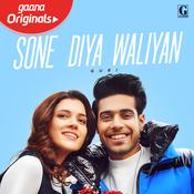 Sone Diya Waliyan Song