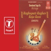 Devotional Saga On Strings-Raghupati Raghav Rajaram (Dhun) Songs