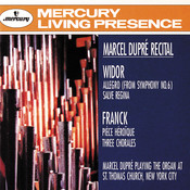Widor: Symphony No.6: Allegro; Salve Regina/Franck: Pièce Héroïque; Three Chorales Songs