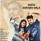 Neetu Shatran Wala Song